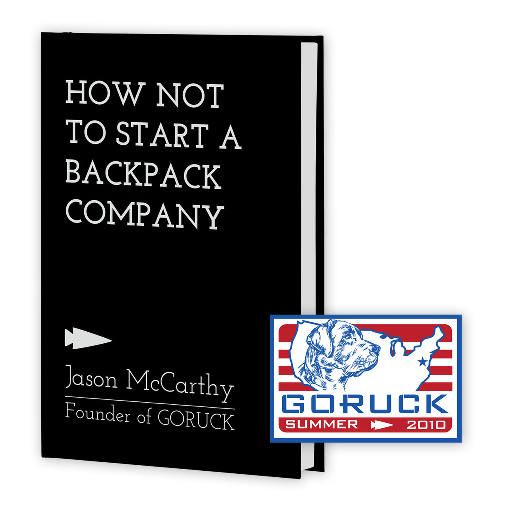BOOK: How Not to Start a Backpack Company