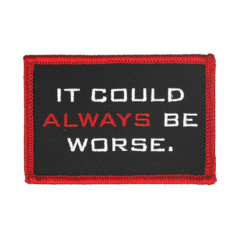 Patch - It Could Always Be Worse
