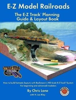 Bachmann 99978 E-Z Model Railroads: The E-Z Track Planning Guide & Layout Book