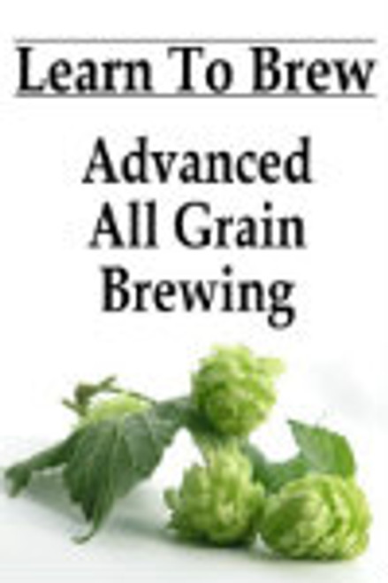 Advanced All Grain Brewing Instructional DVD