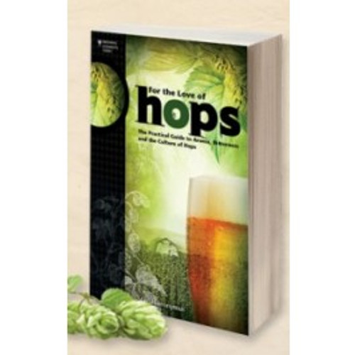 For the Love of Hops by Stan Hieronymus