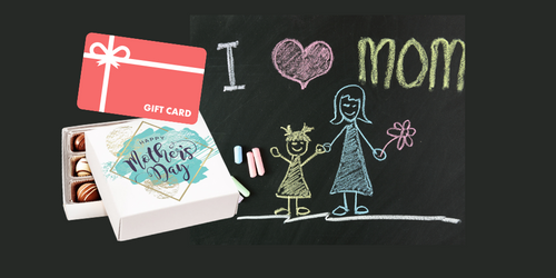 Give Mom a Gift Card! Or Chocolate! Or Both!