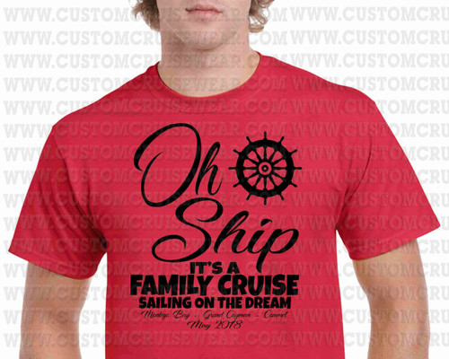 Oh Ship It's A Family Trip Shipwheel SINGLE COLOR