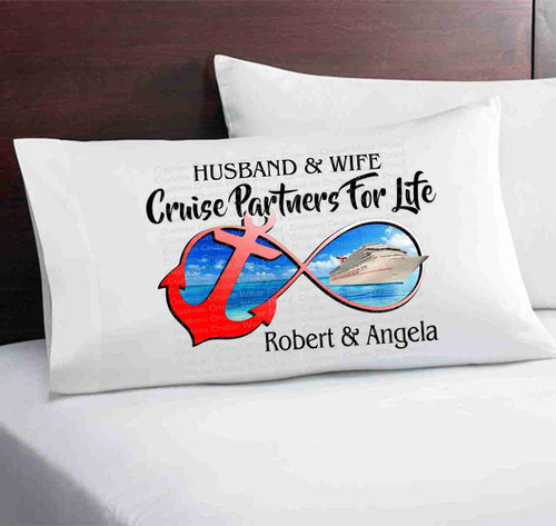 Pillow Case - Husband & Wife Cruise Partners For Life
