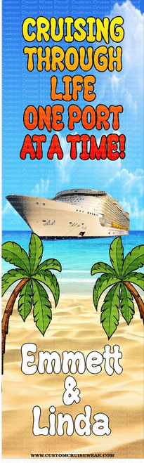 DOOR BANNER - Cruising Through Life One Port At A Time Palm Tree Generic Ship
