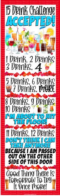 DOOR BANNER - 15 Drink Challenge