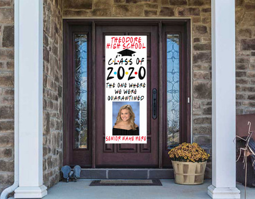 Class Of  2020 Front Door Banner - Friends Theme Quarantined Version