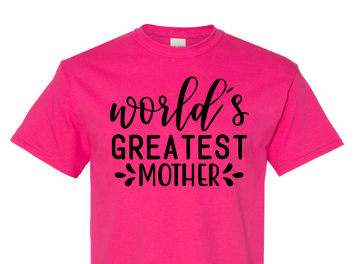 World's Greatest Mother Single Color