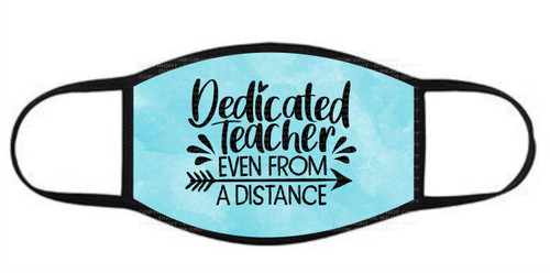 Fashion Facial Cover - Teacher - Dedicated Teacher