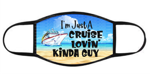 Face Cover - Cruise loving Kinda Guy Ship