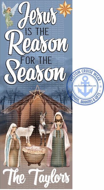 Front Door Banner - Christmas Jesus Is The Reason Manger Scene