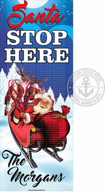 Front Door Banner - Christmas Stop here Santa In Sleigh