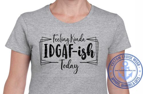 Feeling Kinda IDGAF-ish Words