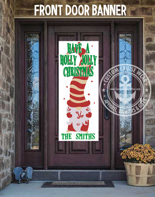 Front Door Banner - Christmas Holly Jolly Christmas Gnome