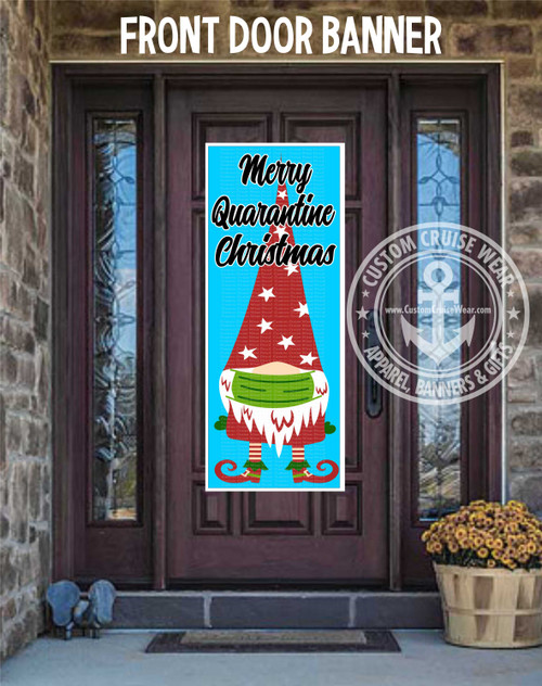 Front Door Banner - Merry Quarantine Christmas Gnome