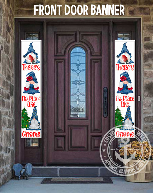 Front Door Banner - Side Panels - There's No Place Like Gnome