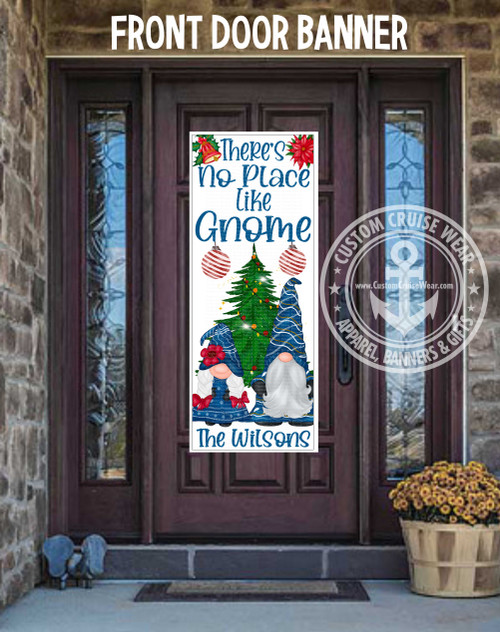 Front Door Banner - There's No Place Like Gnome