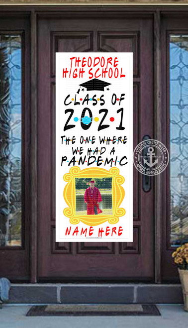 2021 Graduation Friends Pandemic with Frame Front Door Banner