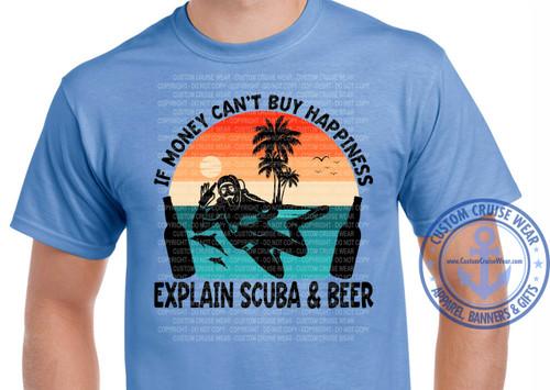 If Money Can't Buy Happiness Explain Scuba & Beer