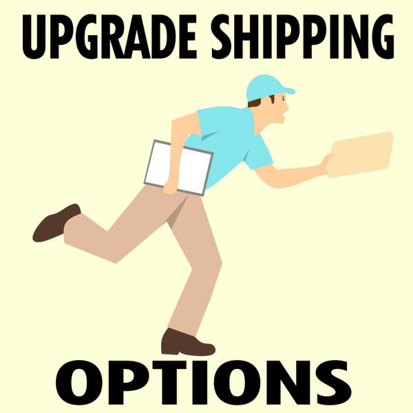 SHIPPING UPGRADE OPTION