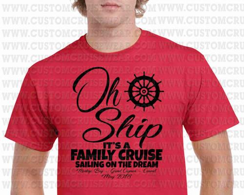 Oh Ship It S A Family Trip Shipwheel Single Color Custom