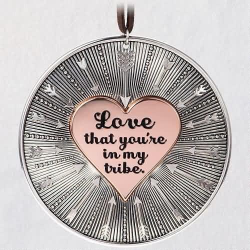 2020 Love My Tribe Hallmark ornament (QHX4094)