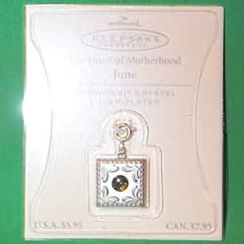 2003 Heart of Motherhood Charm - June (QEP2059)
