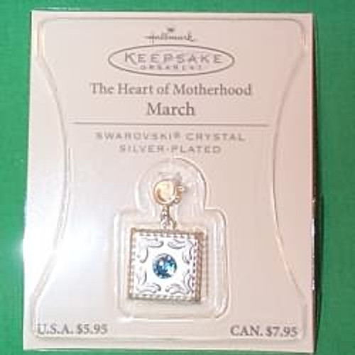 2003 Heart of Motherhood Charm - March (QEP2047)