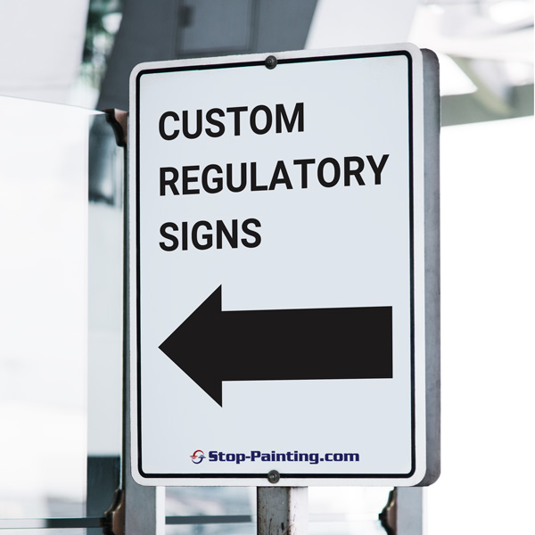 Custom Regulatory signs