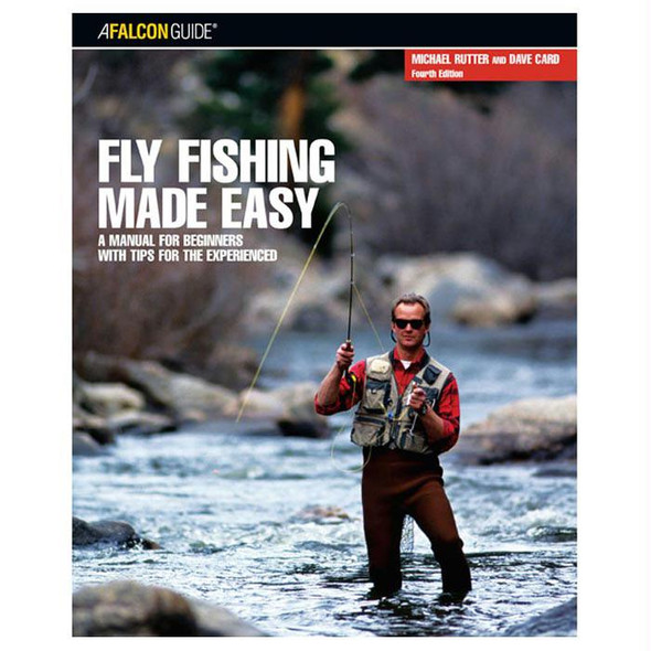 FLY FISHING MADE EASY 4TH