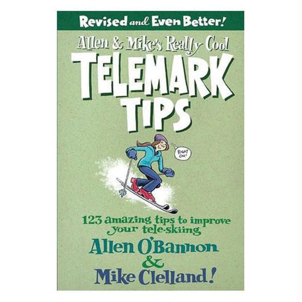 ALLEN & MIKE'S TELEMARK TIPS