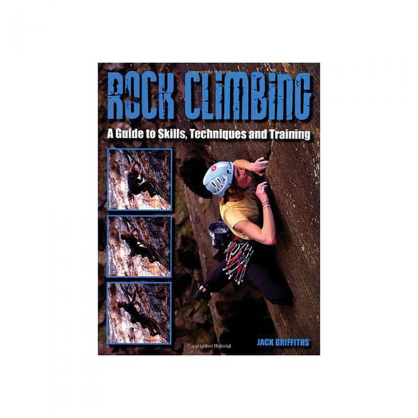 ROCK CLIMBING GUIDE TO SKILLS