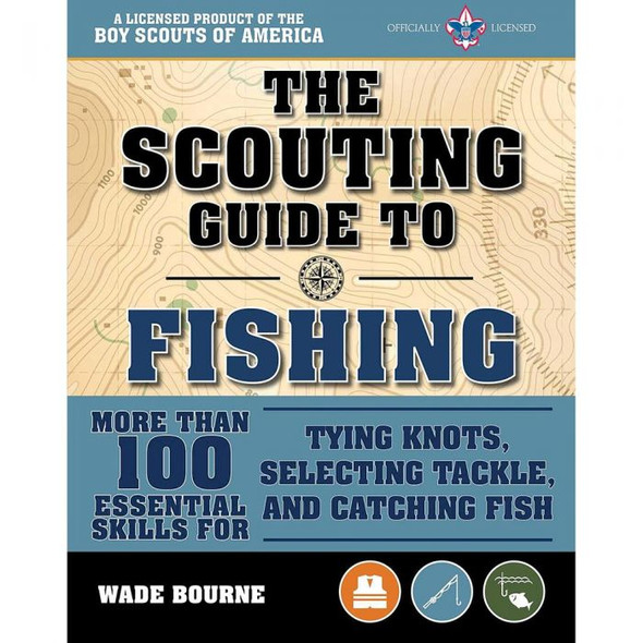 SCOUTING GUIDE TO FISHING