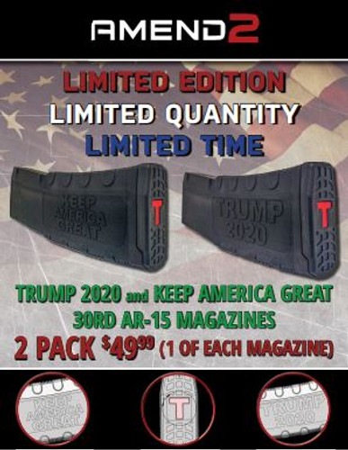 Trump 2020 and Keep America Great Limited edition AR-15 30rd Magazines