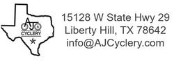 AJ's Cyclery  Liberty Hill, TX (512) 351-3179