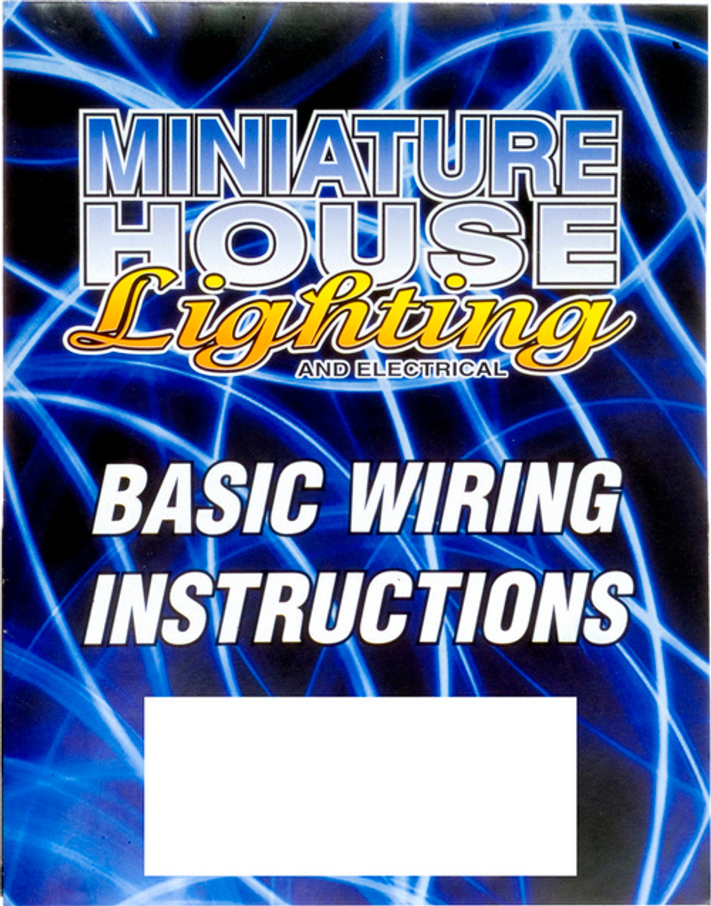 Basic Wiring Instruction