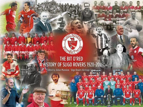 A History of Sligo Rovers 1928-2016