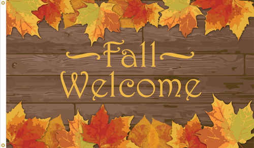 """Welcome Fall"" Seasonal Flag  - Nylon Material Finished with a Sturdy Fabric Heading and Grommets"