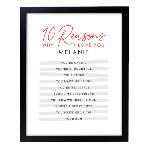 Personalised 10 Reasons Why I Love You Framed Poster