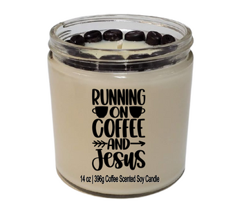 Funny soy candle Running on COFFEE and Jesus