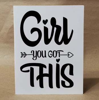 Girl YOU GOT THIS   Encouragement Card  Inspirational Card   Birthday Card   Card for Friend