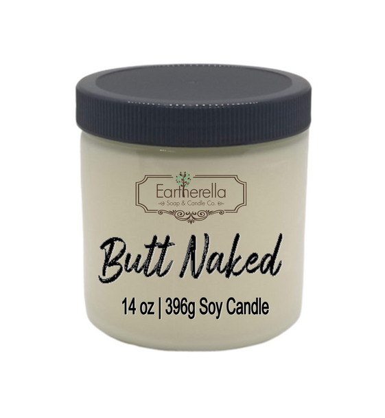 BUTT NAKED Soy Candle 14 oz jar
