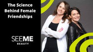The Science Behind Female Friendships