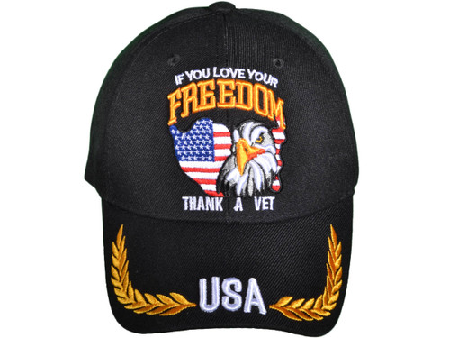 If You Love Your Freedom, Thank a Vet Embroidered US Military BK Caps  Baseball Hat (Black) - 5010