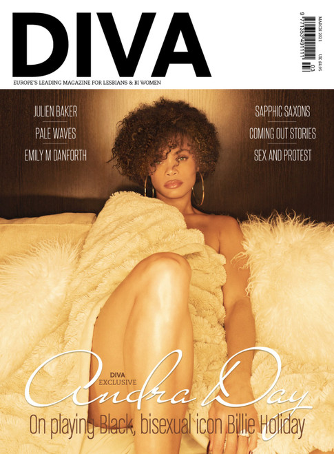 We're in love with this gorgeous, golden cover, shot by Myriam Santos. Once you're done feasting your eyes, head inside, where actor and musician Andra Day speaks exclusively to DIVA's Roxy Bourdillon about transforming into Black, bisexual icon Billie Holiday for a breathtaking new biopic. Whether you're a lifelong Billie fan or new to her story, this is an incredible interview that you won't want to miss.    Also in this issue…   Sex and Protest: Erotic and political photography by Phyllis Christopher  emily m. danforth: The Miseducation Of Cameron Post author tells DIVA about her new book  (Ancient) LGBT History: We head to fifth-century Hampshire in search of sapphic saxons  Listen up: Meet the musicians on DIVA's sapphic soundtrack  Behind the Scenes at BFI Flare   Plus: coming out, travel and much much more!