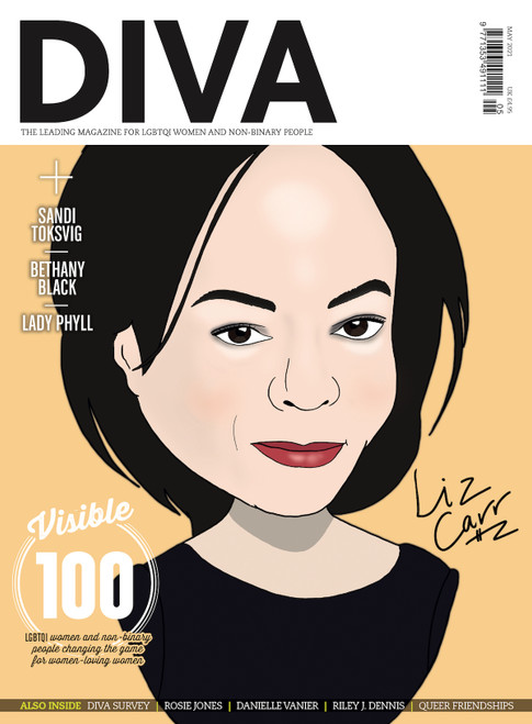 "Out just in time for Lesbian Visibility Week, this extra special issue of DIVA boasts not one, not two, but four iconic cover stars, lovingly illustrated by Kate Holderness. Choose your fave or collect them all! Pre-order this version to secure your limited edition copy of DIVA with the incredible actor and activist, Liz Carr, on the cover.  Also in this issue...  The Visible 100: LGBTQI women and non-binary people changing the game for women-loving women  DIVA Survey 2021: The results you need to read  Rosie Jones: ""I hope that people will watch and go, 'If Rosie can do it, I can do it'""  Dear chosen fam: A love letter to queer friendships  Danielle Vanier talks coming out in her 30s and finding her forever love  The porn report: We investigate the pandemic porn boom and reveal the best hot, ethical, queer smut  Riley J. Dennis on the life-changing magic of trans lesbian visibility  PLUS: Staycations, sexy bits and so much more!  PRE-ORDER YOUR COPY NOW!"