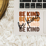 Be Kind Love All Sticker