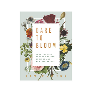 Dare to Bloom Book