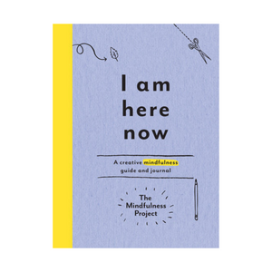 I Am Here Now Mindfulness Journal