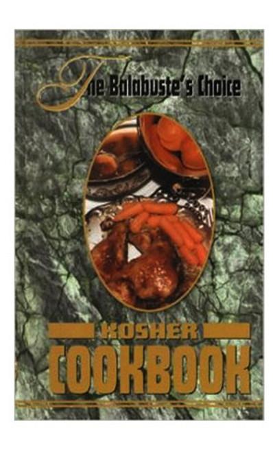 The Balabuste's Choice Kosher Cookbook 1
